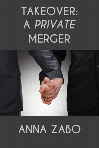Takeover: A Private Merger (Takeover, #1.5)