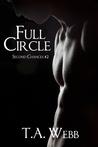 Full Circle by T.A. Webb