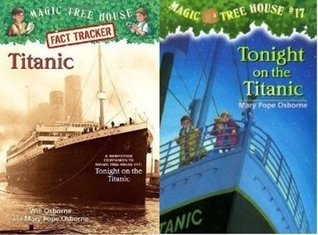 Tonight on the Titanic / Fact Tracker #7: Titanic: A Nonfiction Companion