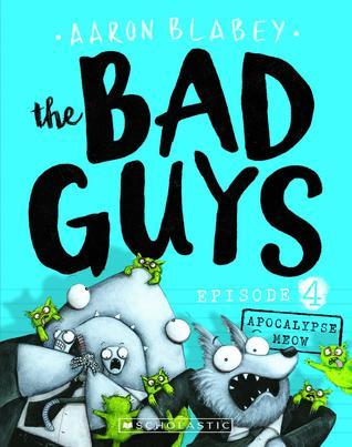 The Bad Guys Episode 4: Apocalypse Meow