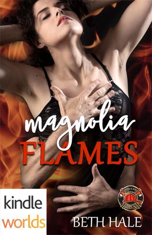 Magnolia Flames (Dallas Fire & Rescue; Magnolia #2)