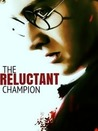 The Reluctant Champion (What A Difference A Father Makes, #1)