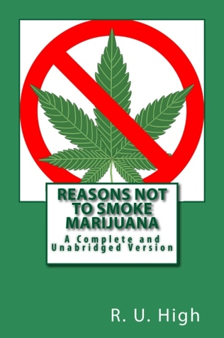 reasons-not-to-smoke-marijuana-the-complete-and-unabridged-version-blank-novelty-book