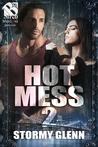Hot Mess 2 (Hot Mess, #2)