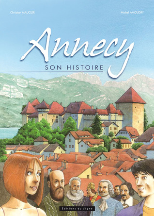 Annecy, son histoire