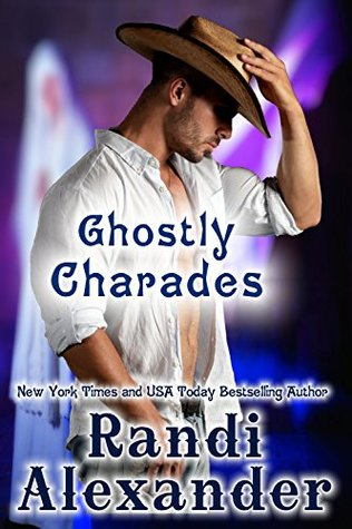Ghostly Charades (Ghosts of High Paradise Ranch #3)