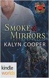 Smoke & Mirrors (Dallas Fire & Rescue Kindle World; Guardian Elite, #1)