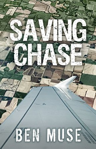 Saving Chase (Better Off Dead Book 3)