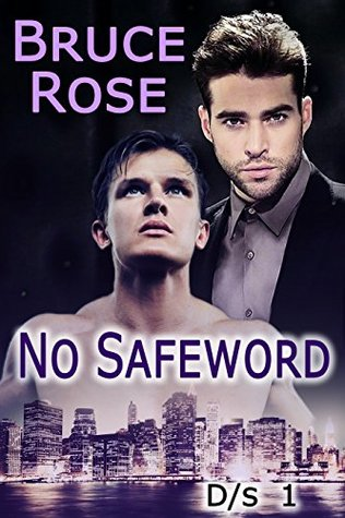 Book Review: No Safeword by Bruce Rose