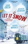 Let It Snow by Maureen Johnson