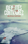 Identités contraires by Olivia Cattan