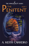 The Penitent: Part I (The Immortality Wars #1)
