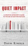 Quiet Impact by Drew Kimble