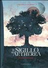 Il Sigillo di Aetherea by Pietro Ferruzzi