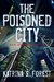 The Poisoned City and Other...
