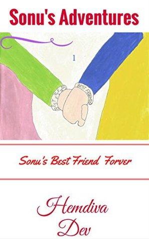 Children's Book Sonu's Adventures 1: Sonu's Best Friend Forever