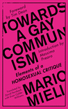 Towards a Gay Communism: Elements of a Homosexual Critique