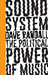 Sound System: The Political...