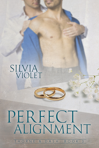 Perfect Alignment (Thorne and Dash, #3)