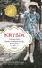 Krysia: A Polish Girl's Stolen Childhood During World War II