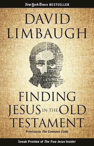 Ebook télécharger forum rapidshare The Emmaus Code: Finding Jesus in the Old Testament by David Limbaugh en français PDF PDB