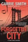 Forgotten City: A Claire Codella Mystery