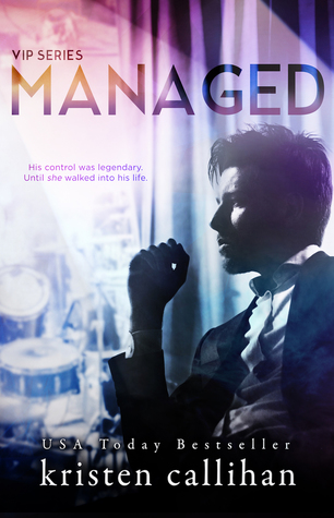 Review |  Managed (VIP #2) by Kristen Callihan