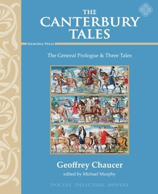 Canterbury Tales: The General Prologue & Three Tales