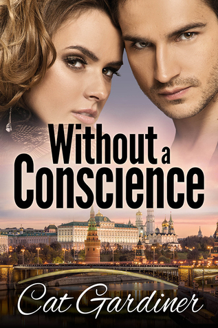 Blog Tour (Excerpt+Giveaway): Without a Conscience by Cat Gardiner