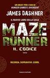 Maze Runner - Il codice by James Dashner