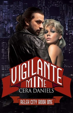 Vigilante Mine (Relek City #1)