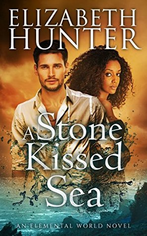 Review: A Stone-Kissed Sea by Elizabeth Hunter (@jessicadhaluska, @EHunterWrites)