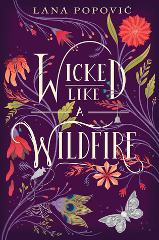 Wicked Like a Wildfire (Hibiscus Daughter #1) by Lana Popović