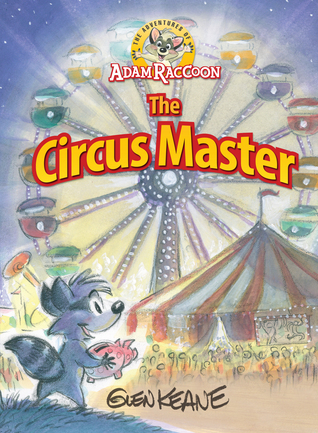 The Adventures of Adam Raccoon: Circus Master