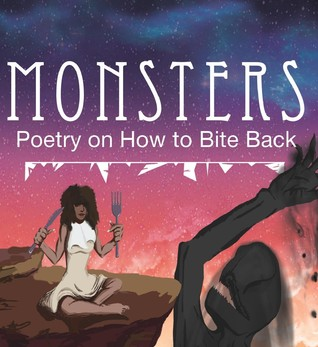Monsters: Poetry on How to Bite Back