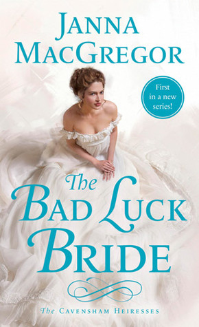 The bad luck bride by janna macgregor 31451201 fandeluxe Gallery