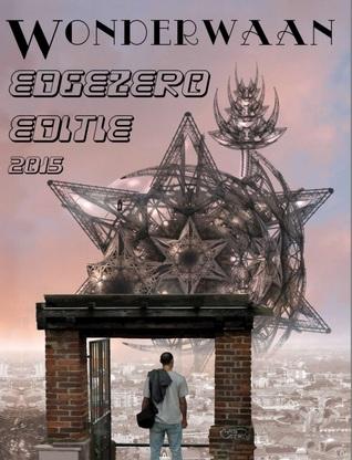 EdgeZero de beste Nederlands Science Fiction-, Fantasy- en Horrorverhalen uit 2015