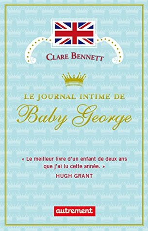 Le Journal intime de Baby George (AUTREMENT LITTE)