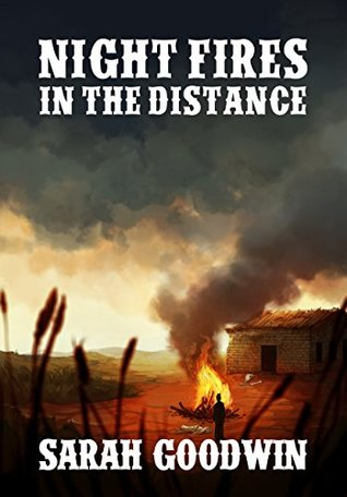 Night Fires in the Distance (Night Fires in the Distance, #1)