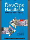 The Devops Handbook: Bonus Material