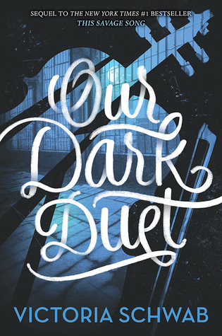 Our Dark Duet (Monsters of Verity, #2)