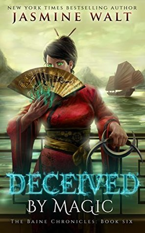 Deceived by Magic (The Baine Chronicles, #6)