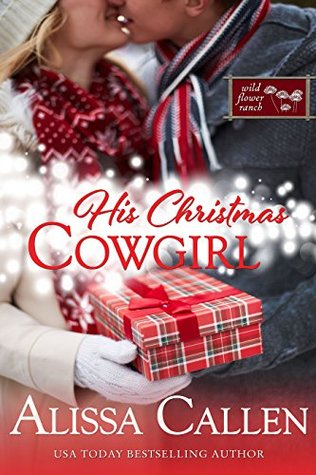 His Christmas Cowgirl (Wildflower Ranch #6)