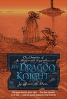 The Dragon Knight (The Chronicles of the Imaginarium Geographica, #8)