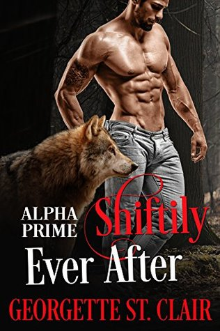 Shiftily Ever After by Georgette St. Clair