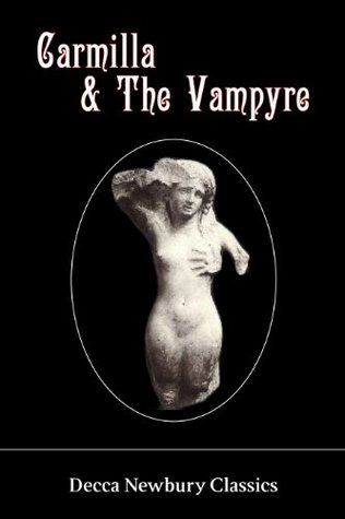 Carmilla & The Vampyre