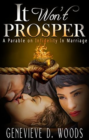 it-won-t-prosper-a-parable-on-infidelity-in-marriage
