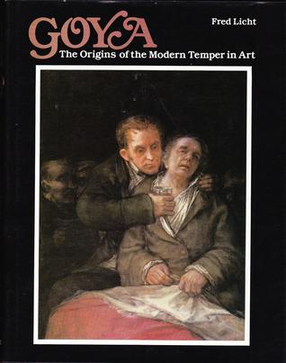 goya-the-origins-of-the-modern-temper-in-art