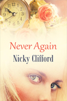 Never Again by Nicky Clifford