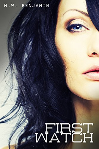 First Watch (The Watch Book 1)